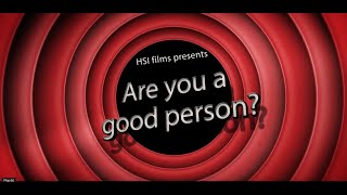 ARE YOU A GOOD PERSON? | SHORT FILM | HOLY SPIRIT INTERACTIVE