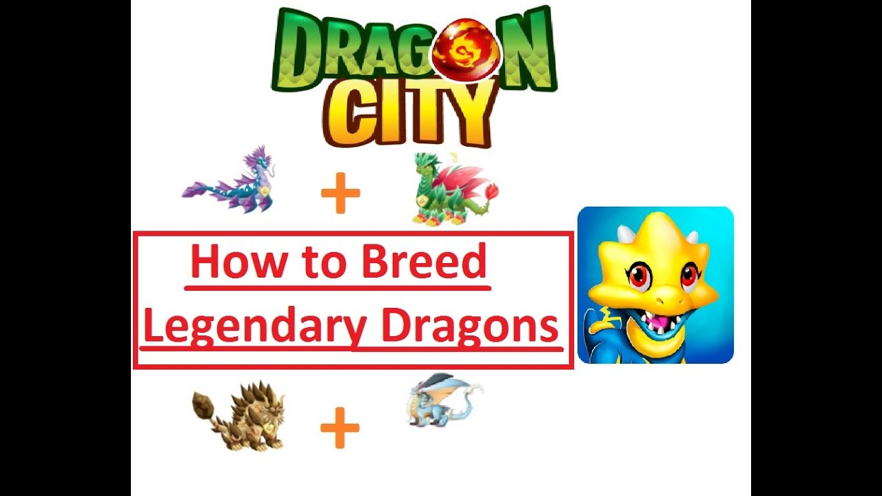 How to Breed Legendary Dragons in Dragon City - New ...