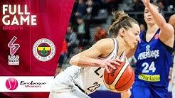 LDLC ASVEL Feminin  v Fenerbahce Oznur Kablo - Full Game  - EuroLeague Women 2019-20