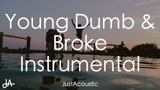 Young Dumb & Broke - Khalid (Acoustic Instrumental)