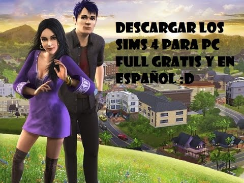 descargar los sims 4 para pc gratis en español