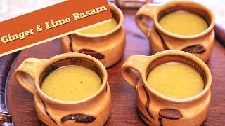 Ginger And Lime Rasam | Homemade Ginger And Lime Lentil Soup | Divine Taste With Anushruti