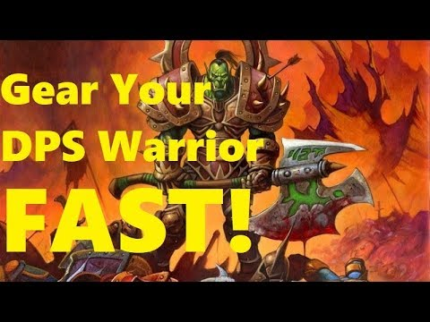 Gear Your DPS Warrior FAST! A Simplified Gearing Guide For Smashy Warriors