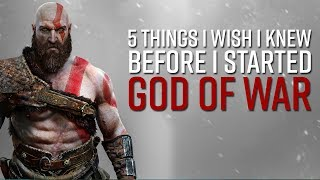 5 Things I Wish I Knew Before I Started God of War