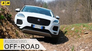 Jaguar E-Pace, Come va in... Fuoristrada