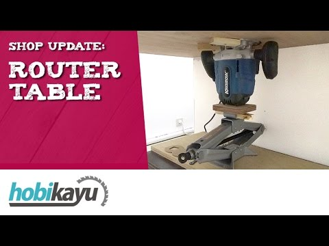 Shop Update: Membuat Meja Router/Router Table