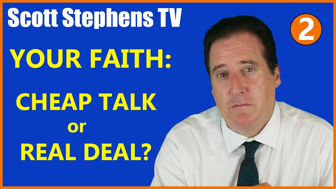 Your Faith — Cheap Talk or Real Deal?