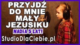 Przyjdź do mnie mały Jezusiku (cover by Nadia Żak) #1306