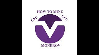 How to mine MONERO V with CPU and GPU!!!
