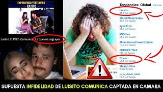 LUISITO COMUNICA CANCELADO!? SUPUESTA INFIDELIDAD EXPUESTA EN VIDEO POR  LIZBETH RODRIGUEZ