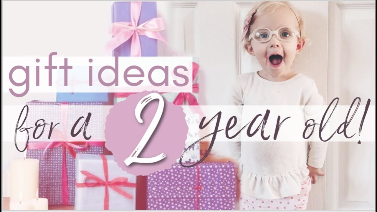 Toddler 2 Years Old Birthday What I Got My 2 Year Old For Her Birthday Haul Gift Ideas For Girls And Boys