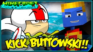 KICK BUTTOWSKI NO SKY WARS!!