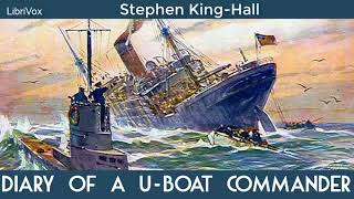 Diary of a U-boat Commander by Stephen King-Hall | Audiobooks Youtube Free
