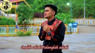 Pulanglah Adiak (Cover) By Fadly Lubis