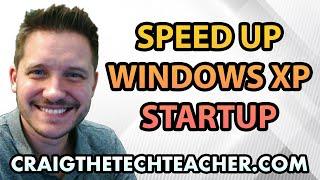 Speed Up Windows XP Startup