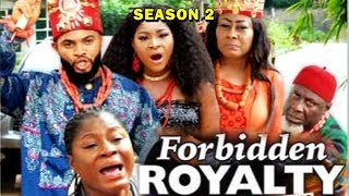 FORBIDDEN ROYALTY SEASON 2 - (New Movie) 2019 Latest Nigerian Nollywood Movie Full HD