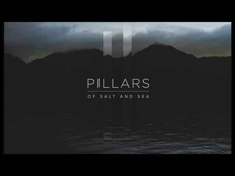 Pillars -  OF SALT AND SEA [Full Album]