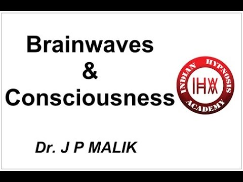 Understanding Brainwaves & Levels of Consciousness (Hindi)