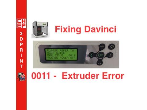 Fixing the Davinci 1.0 - 0011 Extruder Error Video #031