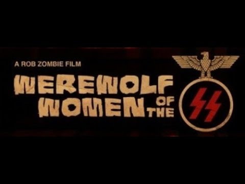 Werewolf Women of the SS (2007) Trailer from YouTube · Duration:  2 minutes 16 seconds