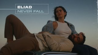 Eliad - Never Fąll (I Love Us Soundtrack)