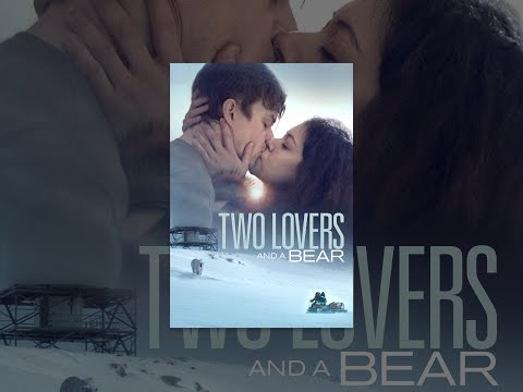 Two Lovers and a Bear Mp3