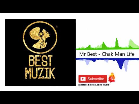 Mr Best - Chak Man Life (Official Audio 2017)
