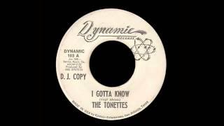 The Tonettes - I Gotta Know