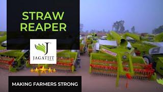 Jaggatjit Straw Reaper