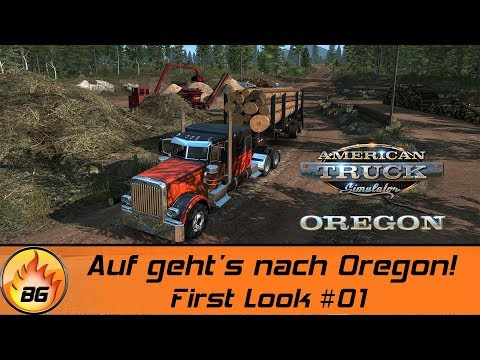 ATS - OREGON #01 | Auf geht's nach Oregon! | AMERICAN TRUCK SIMULATOR OREGON DLC | First Look [HD]