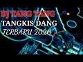 Dj Tang Tang Tangkis Dang Terbaru   Mp3 - Mp4 Download
