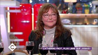 Au dîner avec Catherine Frot ! - C à Vous - 13/03/2019