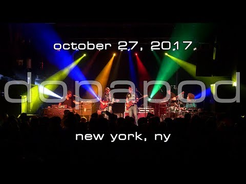 Dopapod: 2017-10-27 - Irving Plaza; New York, NY [4K]