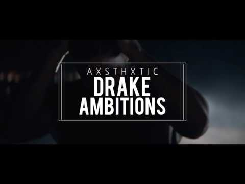 Drake Type Beat - Ambitions (Prod. by AXSTHXTIC)