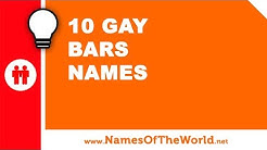 10 gay bars names - the best names for your company - www.namesoftheworld.net