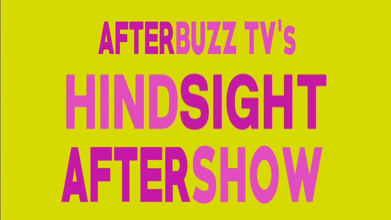 Hindsight Season 1 Episode 9 Review w/ Emily Fox | AfterBuzz TV