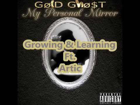 Growing & Learning Ft. Artic