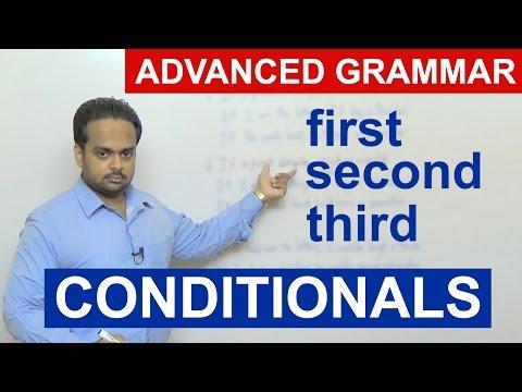 CONDITIONALS - FIRST, SECOND, THIRD - Advanced English Grammar