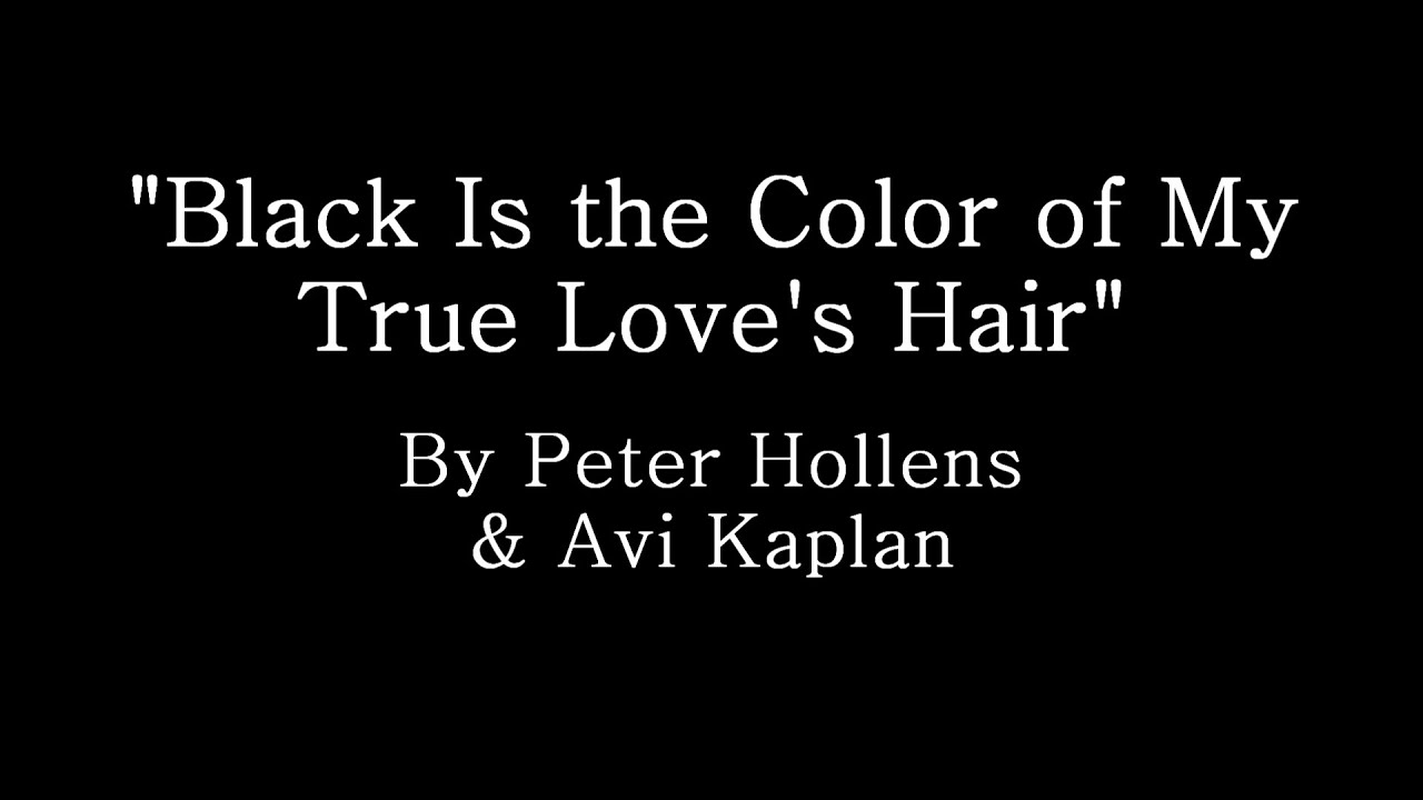 Black Is The Color Of My True Love S Hair Peter Hollens Avi