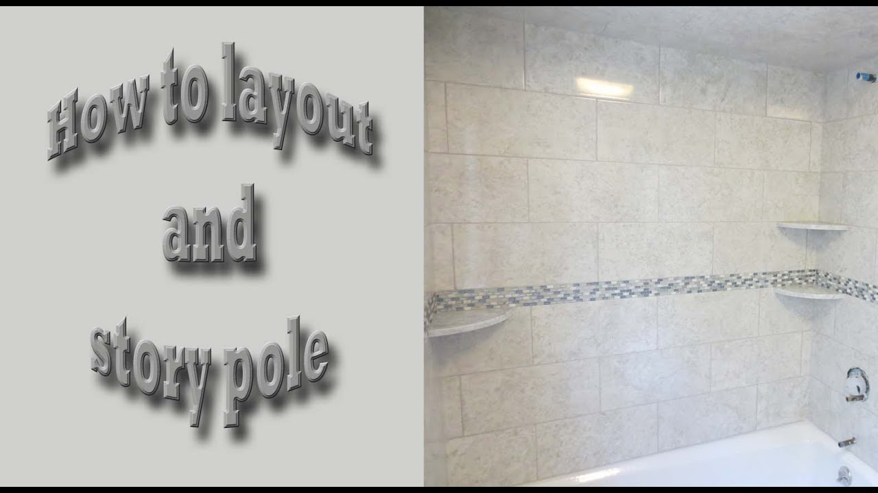 Tub walls Complete tile bathroom install, tile layout and story pole ...