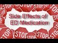Side Effects of Erectile Dysfunction Medication
