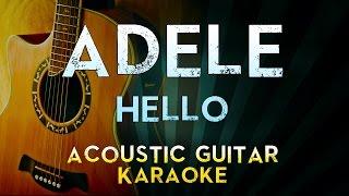 Adele - Hello | Acoustic Guitar Karaoke Instrumental Lyrics Cover Sing Along