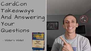CardCon Takeaways And Answering Your Questions | Waller