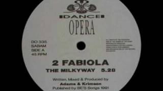 2 Fabiola - The Milky Way (Remix)
