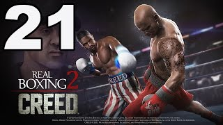 Real Boxing 2: CREED - Gameplay Walkthrough Part 21 - Chapter 3: Stage 8 (iOS, Android)