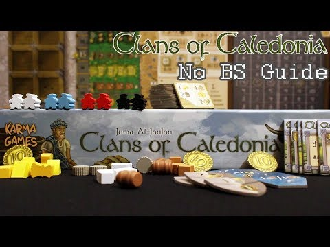 How to Play Clans of Caledonia - No BS Guide