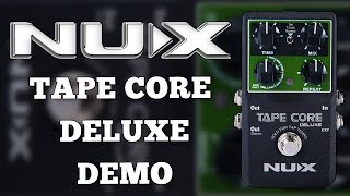 NUX Tape Core Deluxe Demo (Expression and Looper)