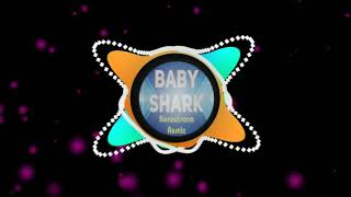 Gambar cover BABY SHARK - KENZATRONA REMIX