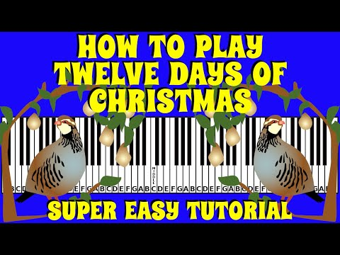 how-to-play-the-twelve-day-of-christmas-on-the-keyboard-/-piano-|-advanced-pianist-tutorial