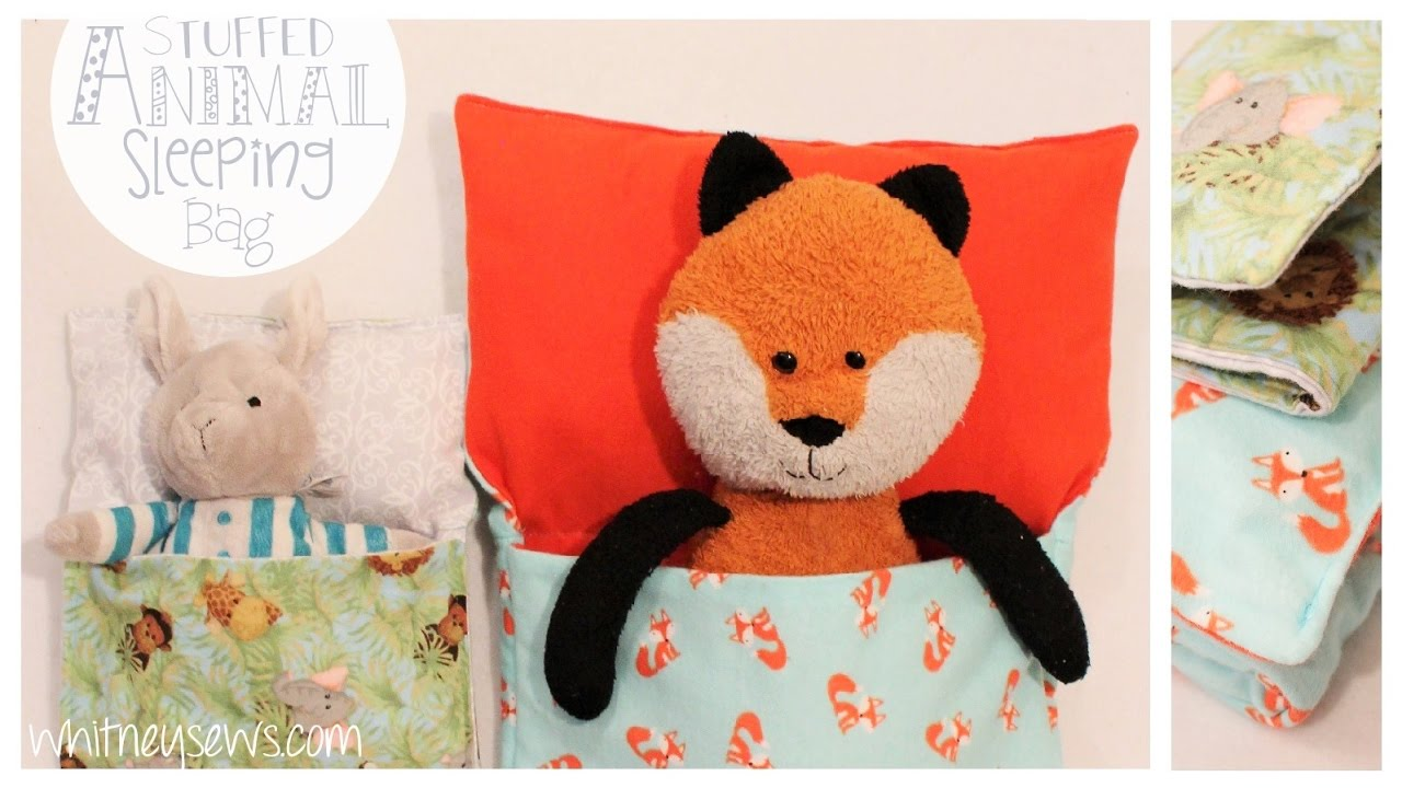 Stuffed Animal And Doll Sleeping Bag Easy How To Whitney Sews